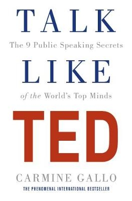 Couverture Talk Like TED: The 9 Public Speaking Secrets of the World's Top Minds