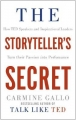 Couverture The Storyteller's Secret: How TED Speakers and Inspirational Leaders Turn Their Passion into Performance Editions Pan MacMillan 2018