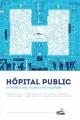Couverture Hôpital public Editions Vide Cocagne 2016
