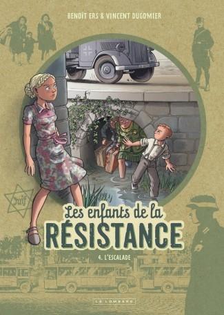 Couverture Les enfants de la résistance, tome 4 : L'escalade