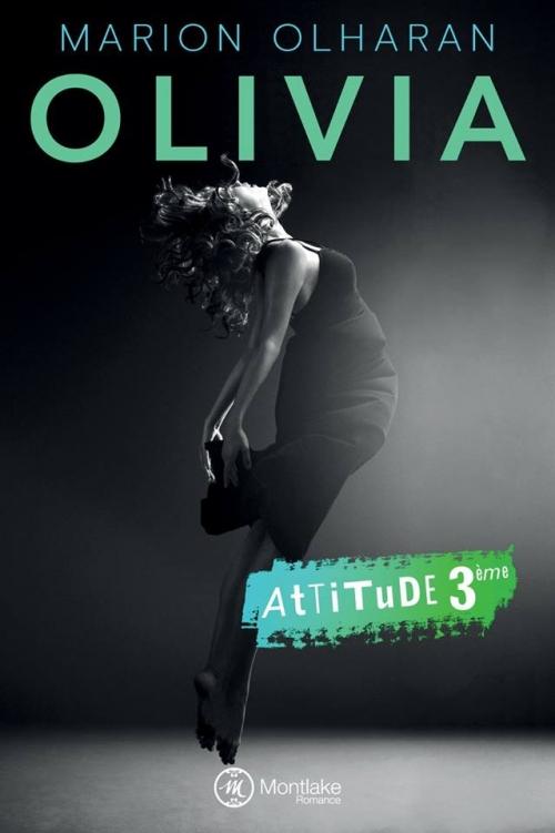 Couverture Attitude, tome 3 : Olivia