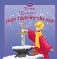 Couverture Merlin l'enchanteur Editions Hachette (Mon histoire du soir) 2010