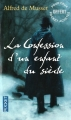 Couverture La Confession d'un enfant du siècle Editions Pocket 2015