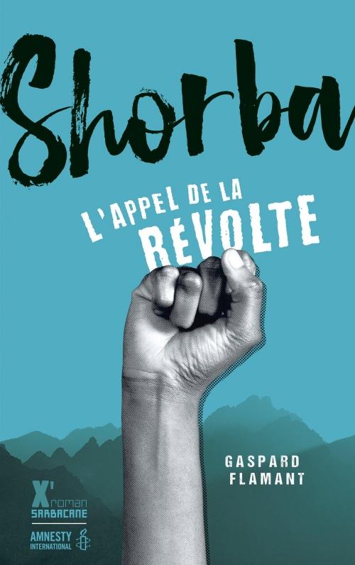 Couverture Shorba : L'appel de la révolte