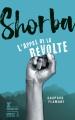 Couverture Shorba : L'appel de la révolte Editions Sarbacane (Exprim') 2018