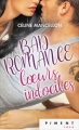 Couverture Bad romance, tome 2 : Coeurs indociles Editions France Loisirs (Piment - Rose) 2018