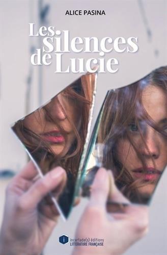 Couverture Les silences de Lucie