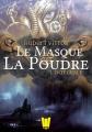 Couverture Le masque et la poudre, intégrale Editions Walrus 2016