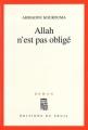 Couverture Allah n'est pas obligé Editions Seuil (Cadre rouge) 2011