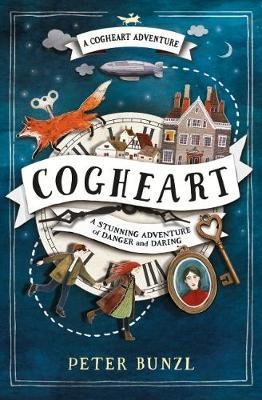 Couverture Cogheart, book 1: A stunning adventure of Danger and Daring