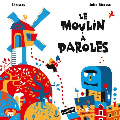 Couverture Le moulin à paroles