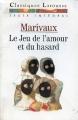 Couverture Le jeu de l'amour et du hasard Editions Larousse (Classiques) 1991