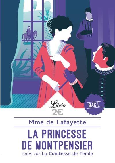 Couverture La princesse de Montpensier suivi de La comtesse de Tende