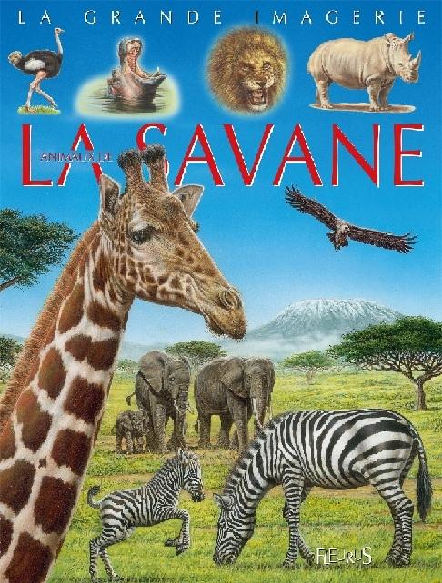 Couverture La grande imagerie animale : Les animaux de la savane