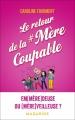 Couverture Le retour de la #mèrecoupable Editions Mazarine 2018