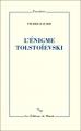 Couverture L'énigme Tolstoïevski Editions de Minuit 2017