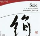 Couverture Soie Editions Gallimard  (Ecoutez lire) 2005