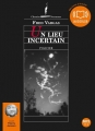 Couverture Un lieu incertain Editions Audiolib 2013