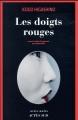Couverture Les doigts rouges Editions Actes Sud 2018