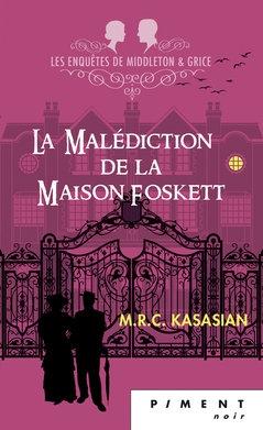 Couverture Les enquêtes de Middleton et Grice, tome 2 : La malédiction de la maison Foskett