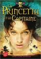 Couverture La Princetta et le Capitaine Editions Le Livre de Poche (Jeunesse) 2015
