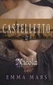 Couverture Castelletto/La trilogie Vénitienne, tome 2 : Nicola/La fille du doge Editions France Loisirs (Romans historiques) 2018