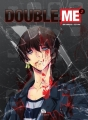 Couverture Double.me, tome 2 Editions Ankama 2018