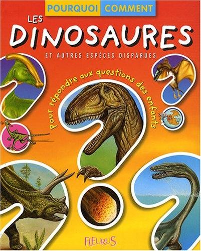 Couverture Les dinosaures et autres espèces disparue