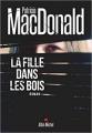Couverture La fille dans les bois Editions Albin Michel 2018