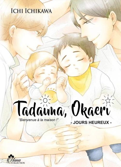 """Couverture Tadaima, Okaeri : """"Bienvenue à la maison !"""", tome 2"""