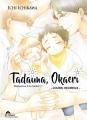 "Couverture Tadaima, Okaeri : ""Bienvenue à la maison !"", tome 2 Editions IDP (Hana) 2018"