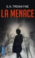 Couverture La menace Editions Pocket (Thriller) 2018