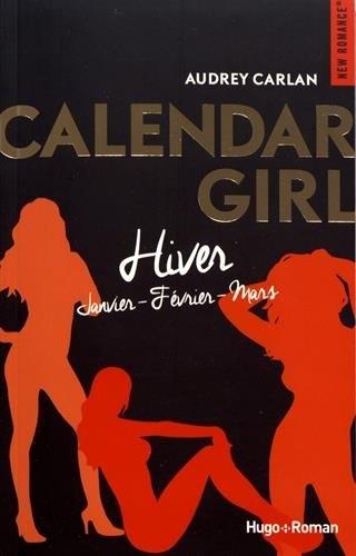 Couverture Calendar girl, triple, tome 1 : Hiver : Janvier, février, mars