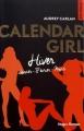 Couverture Calendar girl, triple, tome 1 : Hiver : Janvier, février, mars Editions Hugo & cie (New romance) 2017
