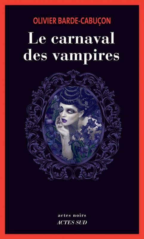 Couverture Le commissaire aux morts étranges, tome 7 : Le carnaval des vampires