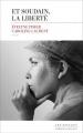 Couverture Et soudain, la liberté Editions Les Escales 2017