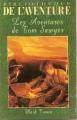 Couverture Les aventures de Tom Sawyer Editions Fabbri (Bibliothèque de l'Aventure) 1997