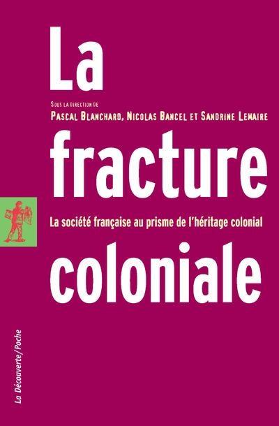Couverture La fracture coloniale