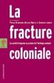 Couverture La fracture coloniale Editions La découverte (Poche) 2006