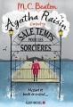 Couverture Agatha Raisin enquête, tome 09 : Sale temps pour les sorcières Editions Albin Michel 2018