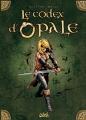 Couverture Les forêts d'Opale, tome 0 : le codex d'Opale Editions Soleil 2006
