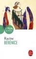 Couverture Bérénice Editions Le Livre de Poche (Théâtre de poche) 2017