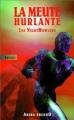Couverture La meute hurlante / Les Nighthowlers, tome 1 Editions du Masque (Abysses) 1998