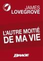 Couverture L'autre moitié de ma vie Editions Bragelonne (Brage) 2013