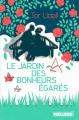 Couverture Le Jardin des bonheurs égarés Editions Préludes 2018