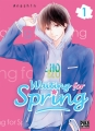 Couverture Waiting for spring, tome 01 Editions Pika (Shôjo - Cherry blush) 2018