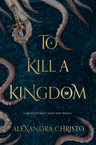 Couverture To Kill a Kingdom