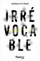 Couverture Irrévocable Editions Fleuve (Noir) 2018