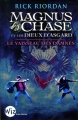 Couverture Magnus Chase et les dieux d'Asgard, tome 3 : Le vaisseau des damnés Editions Albin Michel (Jeunesse - Wiz) 2018