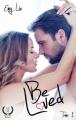Couverture Be loved, tome 1 : Jusqu'à ce que l'amour nous sépare Editions Art en mots 2018